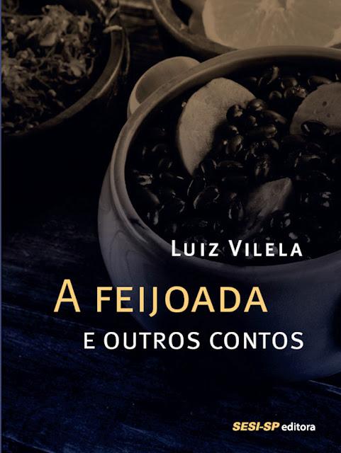 A feijoada e outros contos Luiz Vilela