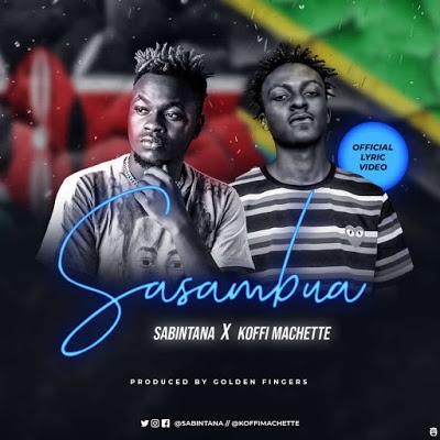 Sabintana Ft. Koffi Mchette - Sasambua