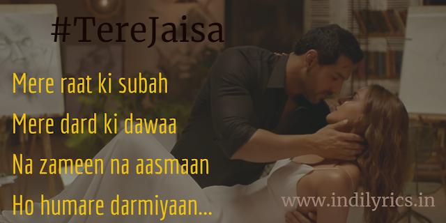 Tere Jaisa Mujhko Bana de | Tulsi Kumar & Arko | Satyameva Jayate | Full song Lyrics with English Translation and Real Meaning and Quotes