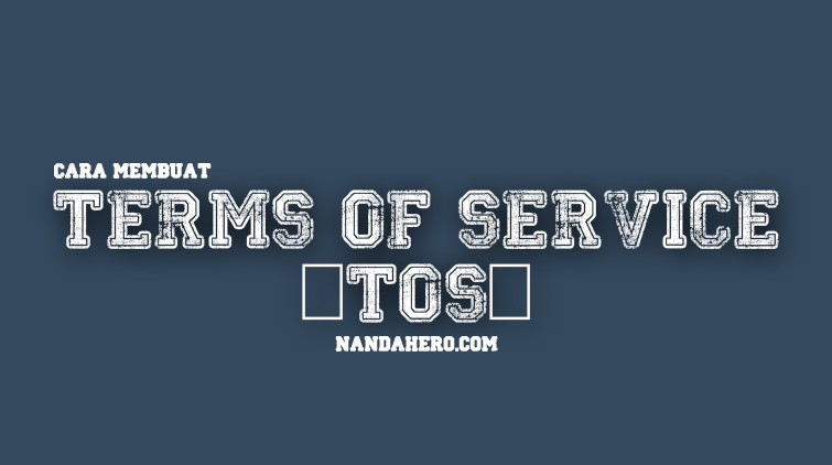 cara membuat terms of service