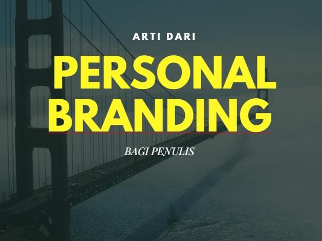 Arti Dari Personal branding Bagi Penulis