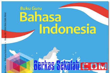 Buku Guru Bahasa Indonesia Kelas 12 (XII) Revisi 2018 Kurikulum 2013