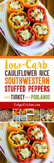 Low-Carb Cauliflower Rice Southwestern Stuffed Peppers with Turkey and Poblanos found on KalynsKitchen.com