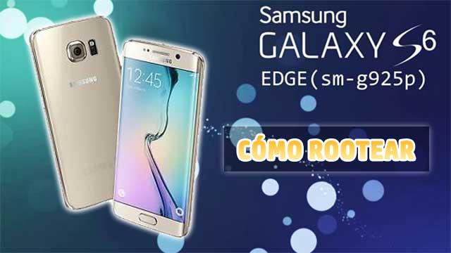 Cómo ROOTEAR Samsung Galaxy S6 Edge SM-G925P
