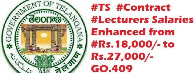 GO MS No 409 TS Contract Lecturers Salaries Enhanced