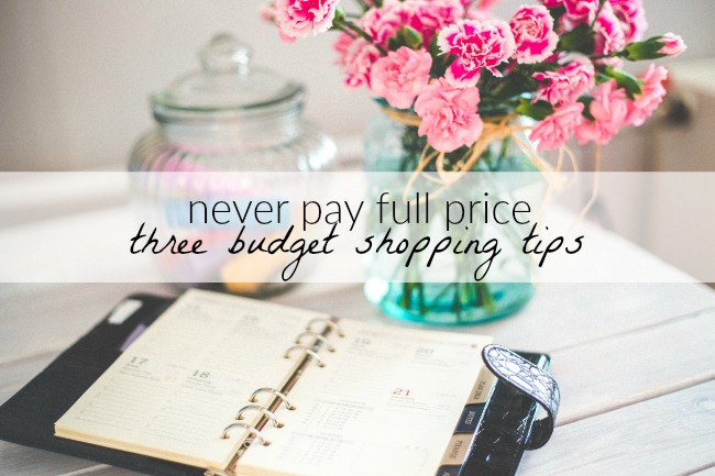 Never Pay Full Price: 3 Budget Shopping Tips | Something Good