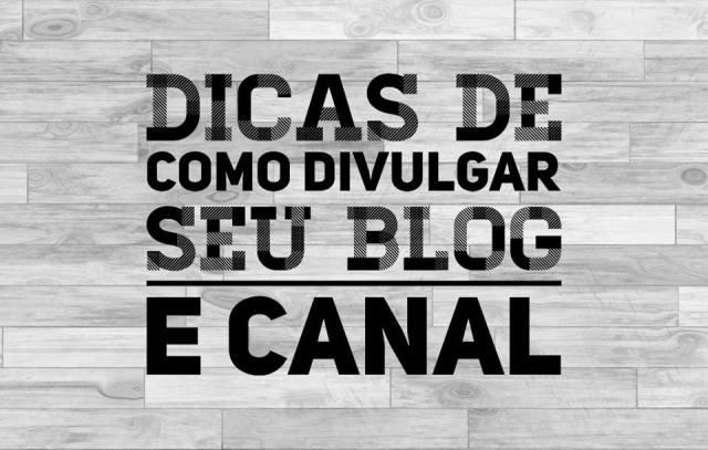 divulgação de blogs e canais