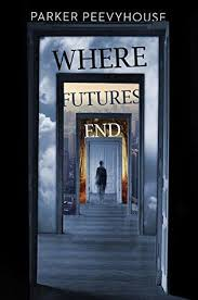 https://www.goodreads.com/book/show/18520647-where-futures-end?ac=1&from_search=true