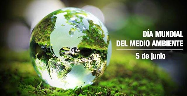 Dia Mundial del Medio Ambiente 5 de Junio