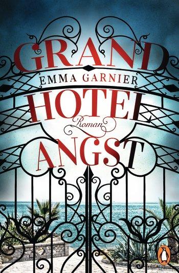 Cover Grandhotel Angst von Emma Garnier