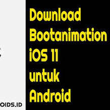 Download Bootanimation iOS 11