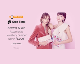 Answer - Amazon Accessorize Jewellery Hamper Quiz Time Answer and Win today