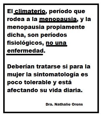 Frase sobre menopausia. Dra. Nathalie Orens