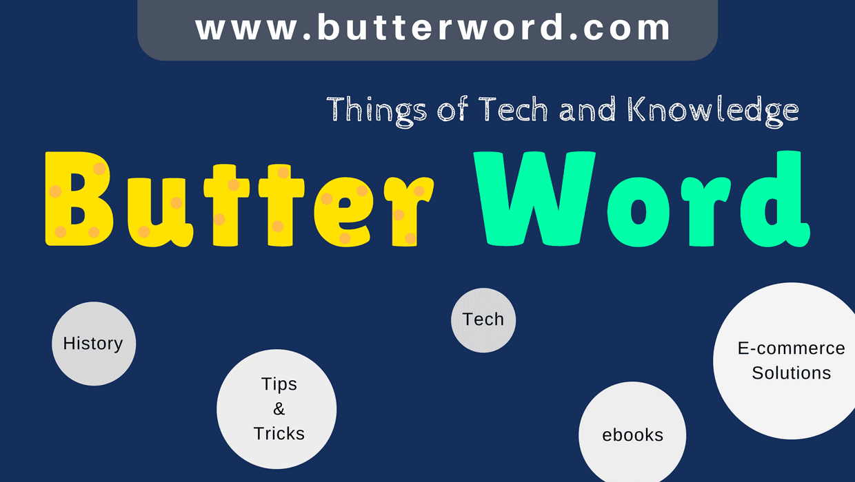 About www.butterword.com, Butterword is One of most Popular Blogging Site Platform of India, Which offers All about Government Information like GST Tax regarding, RTO Information, Driving Licence, Learn about legal documents, Bank Benefits, Solution for Document Errors, Tech articles, tips and tricks, Legal advice, Legal Solutions, Giving ebooks at Low Price for gaining Extra Knowledge for Education purposes. Also Helpful tutorials like blogging etc... absolutely FREE. And Much more other things regarding the visitor's Problems and their benefits. Butterword always Believe things of Tech and Knowledge.