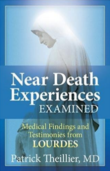 An image of Dr. Theillier's book on near-death experiences from Lourdes