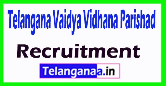 Telangana Vaidya Vidhana Parishad TVVP Recruitment