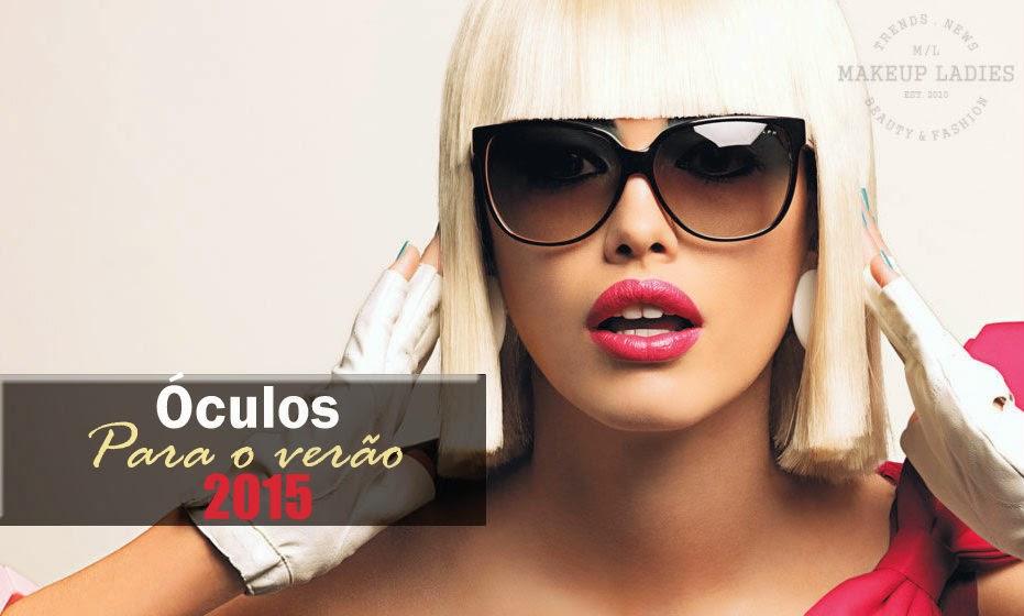 Óculos para o verão 2015 - Gerusa Florencio c646e578f8