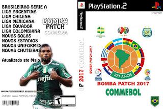 Bomba Patch CONMEBOL 2017 (PS2) Atualizado até Maio 2017