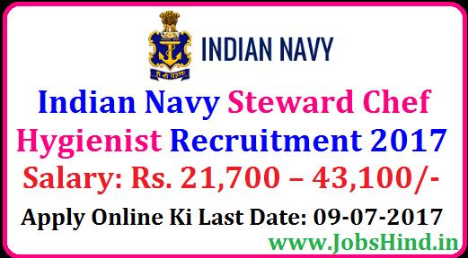 Indian Navy Steward Chef Hygienist Recruitment 2017