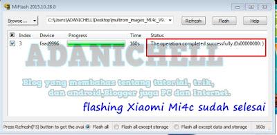 flashing Xiaomi Mi4c sudah selesai