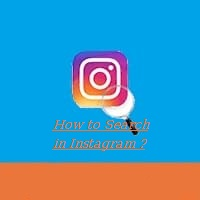 How to Search in Instagram ?