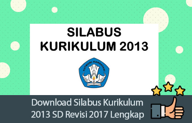 Download Silabus Kurikulum 2013 SD Revisi 2017 Lengkap dan Optimal