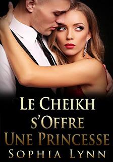 Le Cheikh s'Offre une Princesse de Sophia Lynn PDF