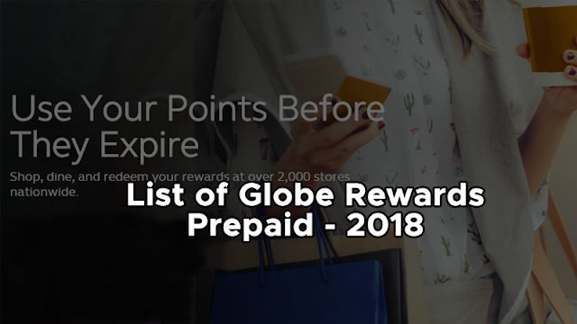 List of Globe Rewards - Prepaid, Item Codes That You Can Redeem Using Your Points Earned 2018