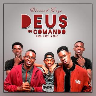 Blessed Boyz - Deus no Comando