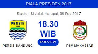 Persib Bandung vs PSM Makassar Diprediksi Berlangsung Sengit