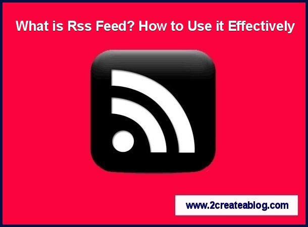 What is RSS Feed and How to Use it