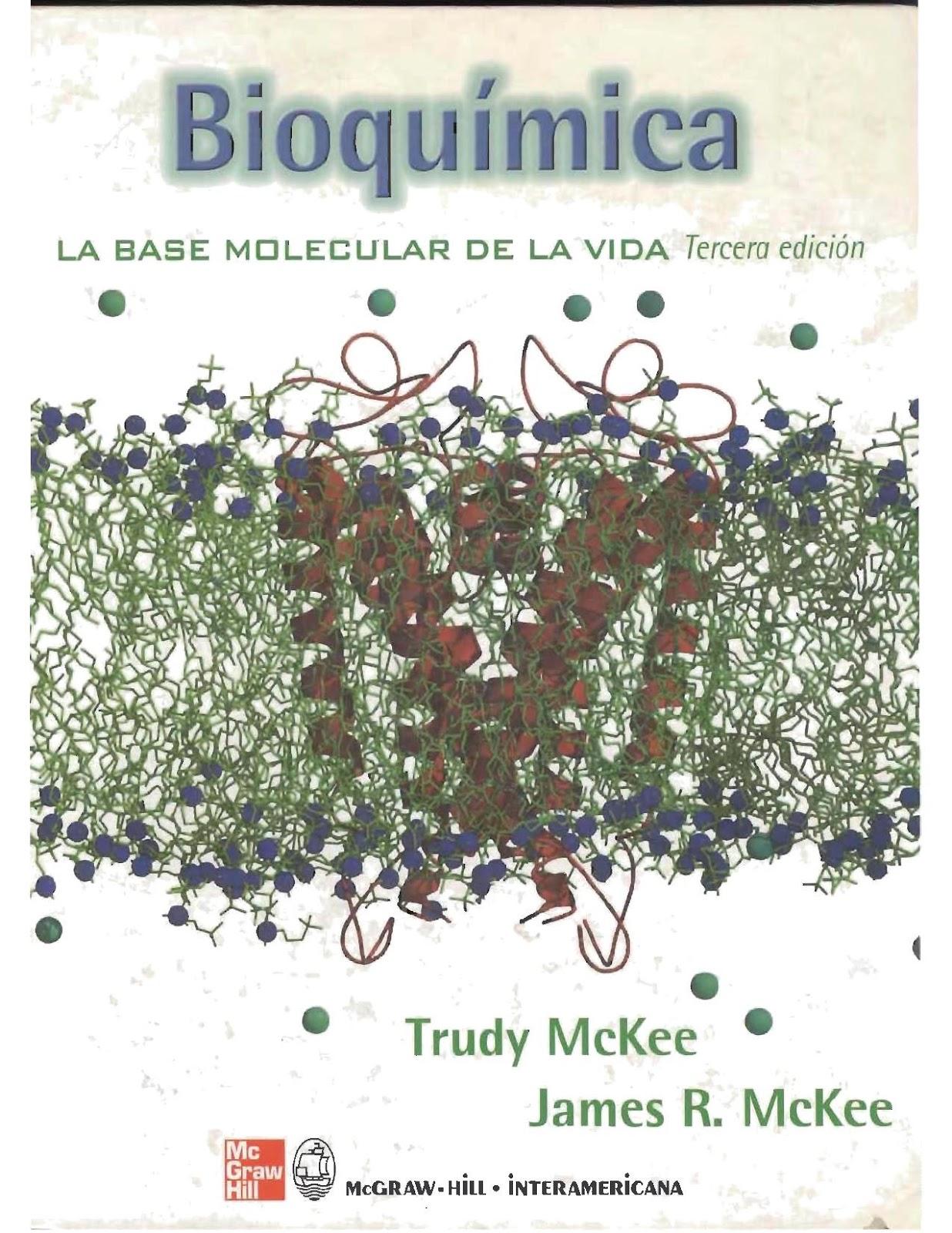 De Ciencia Interés: Bioquímica. Las Bases Moleculares de la Vida ...
