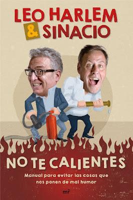 LIBRO - No te calientes : Leo Harlem & Sinacio  (MR | Martinez Roca -  6 Octubre 2016)  Edición papel & digital ebook kindle  HUMOR | Comprar en Amazon España