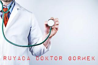 Rüyada doktor