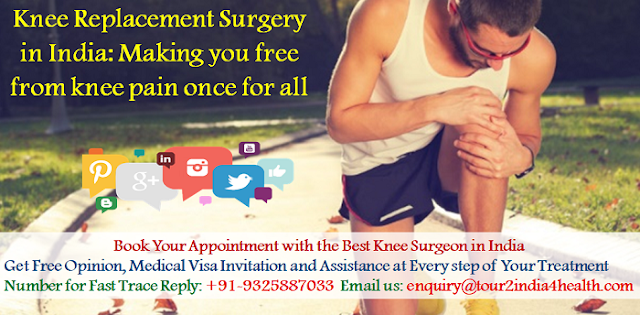 Knee Replacement Surgery in India: Making you free from knee pain once for all