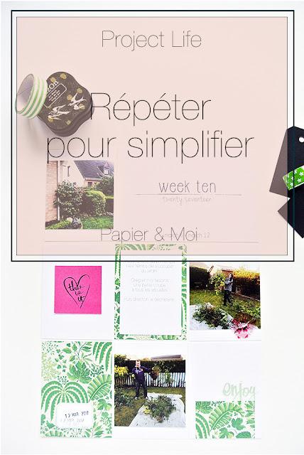 Project Life - Répéter pour simplifier - Papier & Moi