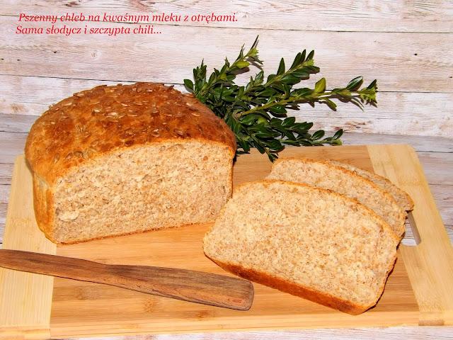 Chleb na kwaśnym mleku z otrębami pszennymi.