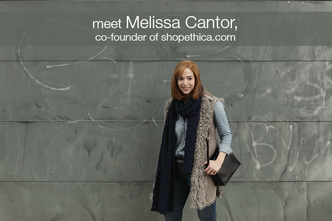 shop ethica founder, melissa cantor