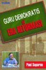 Contoh Merangkum Buku : Guru Demokrasi di Era Reformasi Karya Paul Suparno