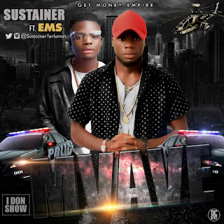 MUSIC: Sustainer Ft EMS - Mvave (Prod by TMS)