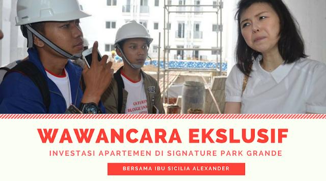 Wawancara Investasi Apartemen di Signature Park Grande oleh Pikko Group bersama ibu Sicilia Alexander