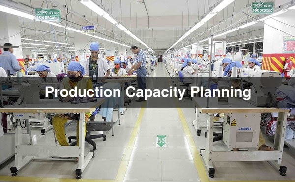 Production Capacity Planning in Garment Industry - Clothing