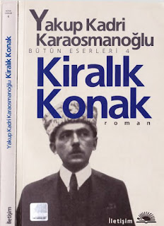 Yakup Kadri Karaosmanoğlu - Kiralık Konak