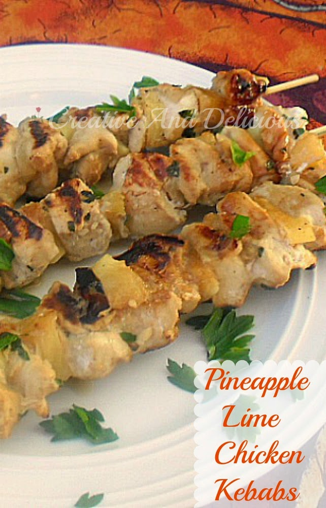 Pineapple Lime Chicken Kebabs ~ Sweet & Sour, juicy Chicken kebabs ~ perfect for the health griller or outdoors ! #Kebabs #ChickenKebabs #ChickenGrill