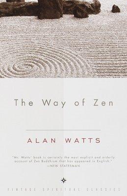 The Way of Zen Alan W. Watts