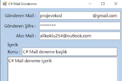 C# Mail Gönderme (Send) GMAİL Örneği
