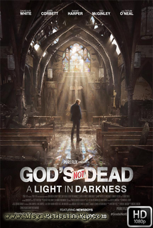 Dios No Esta Muerto 3 [1080p] [Latino-Ingles] [MEGA]