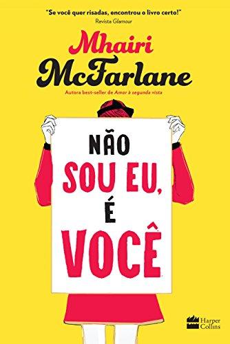 Não sou eu, é você Edição 2 - Mhairi McFarlane