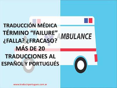 failure, falla, fracaso, insuficiencia, traducción, inglés, español