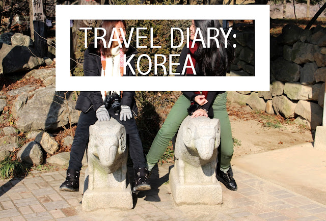 Travel Diary: Korea